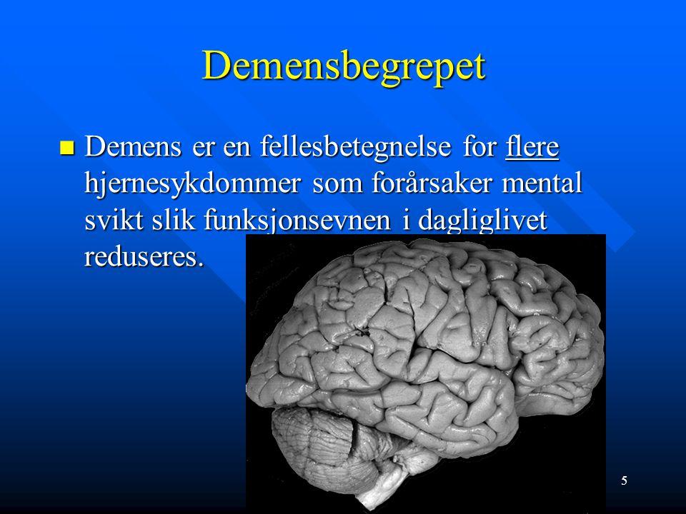 Demensbegrepet Demens er en fellesbetegnelse for flere hjernesykdommer som forårsaker mental svikt slik funksjonsevnen i dagliglivet reduseres.