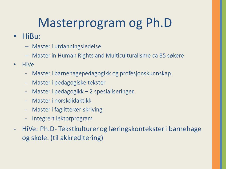 Masterprogram og Ph.D HiBu: