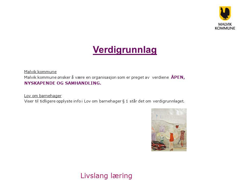 Verdigrunnlag Livslang læring NYSKAPENDE OG SAMHANDLING.