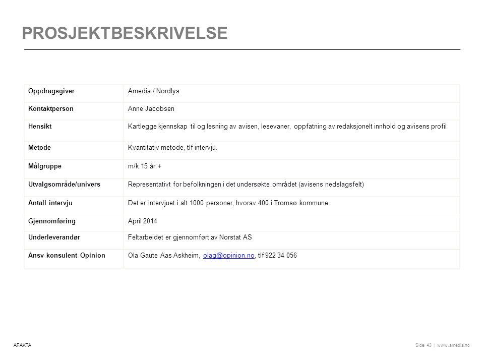 Prosjektbeskrivelse Oppdragsgiver Amedia / Nordlys Kontaktperson