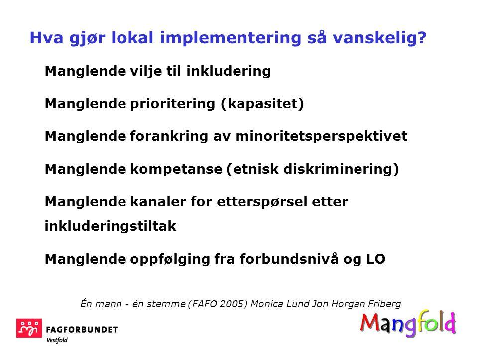 Hva gjør lokal implementering så vanskelig