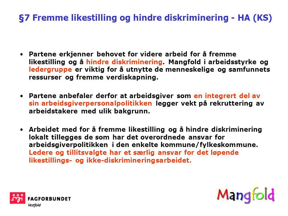 §7 Fremme likestilling og hindre diskriminering - HA (KS)