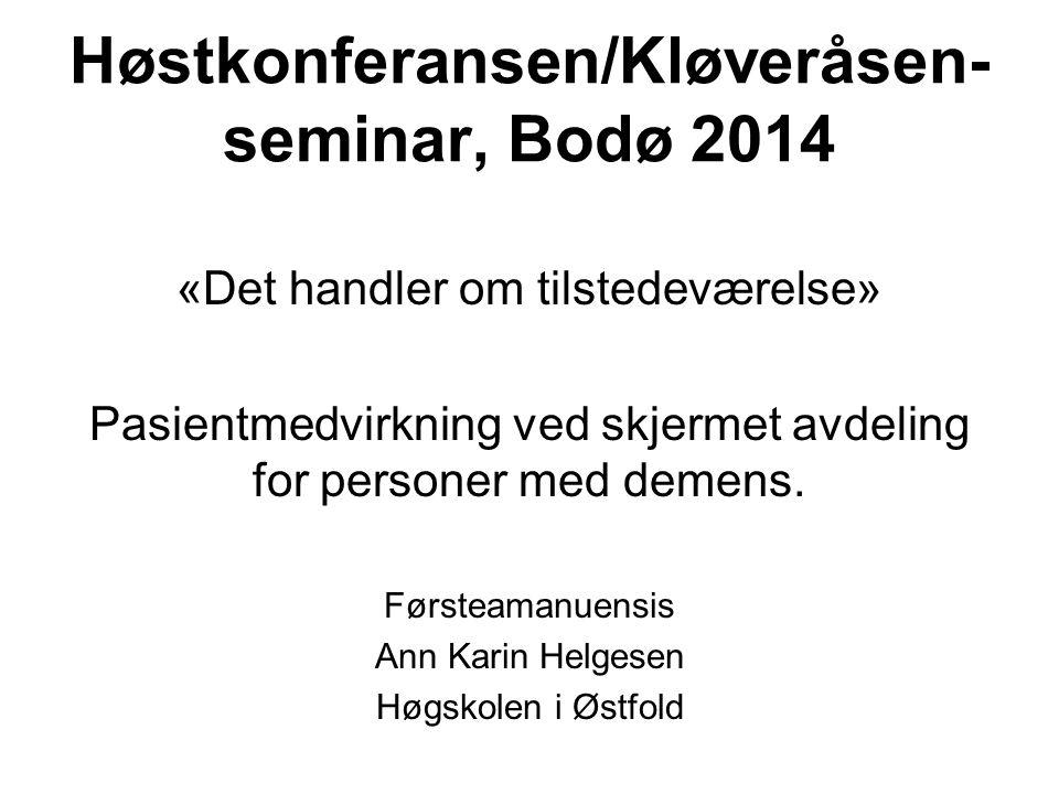 Høstkonferansen/Kløveråsen-seminar, Bodø 2014