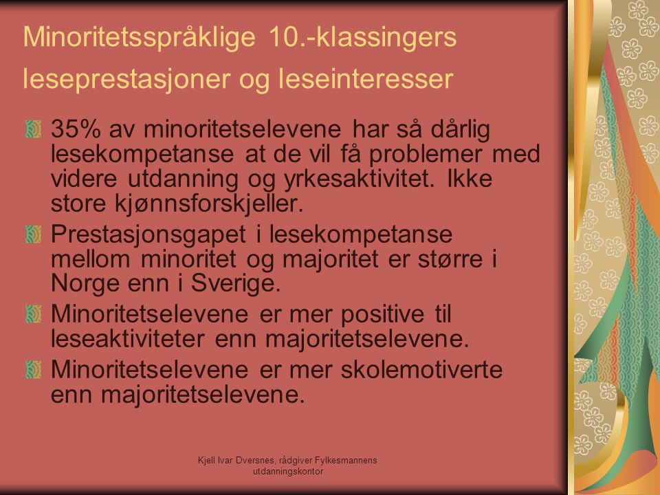 Minoritetsspråklige 10.-klassingers leseprestasjoner og leseinteresser