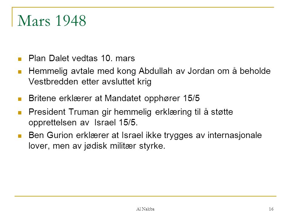 Mars 1948 Plan Dalet vedtas 10. mars