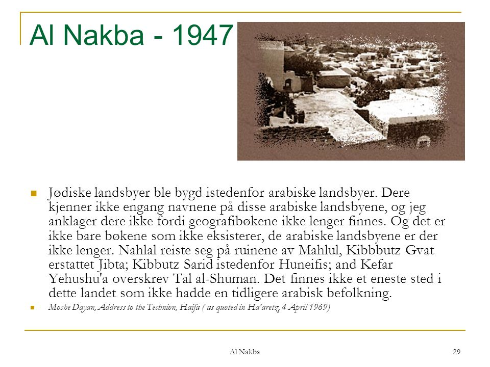 Al Nakba - 1947