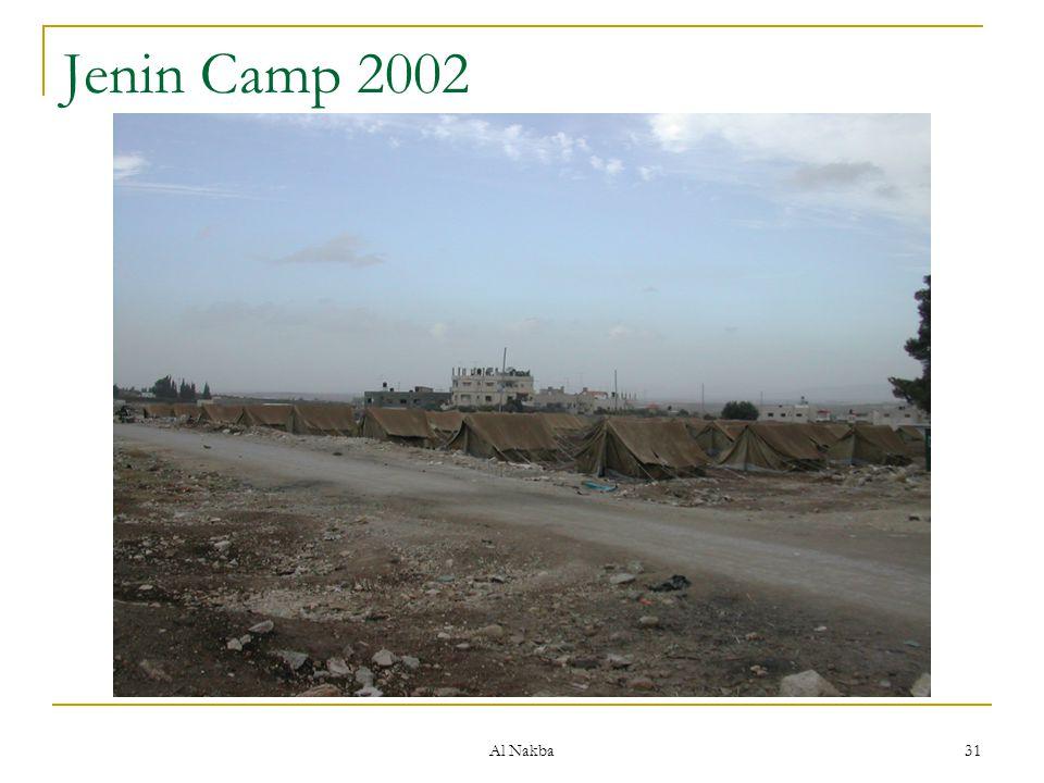 Jenin Camp 2002 Al Nakba