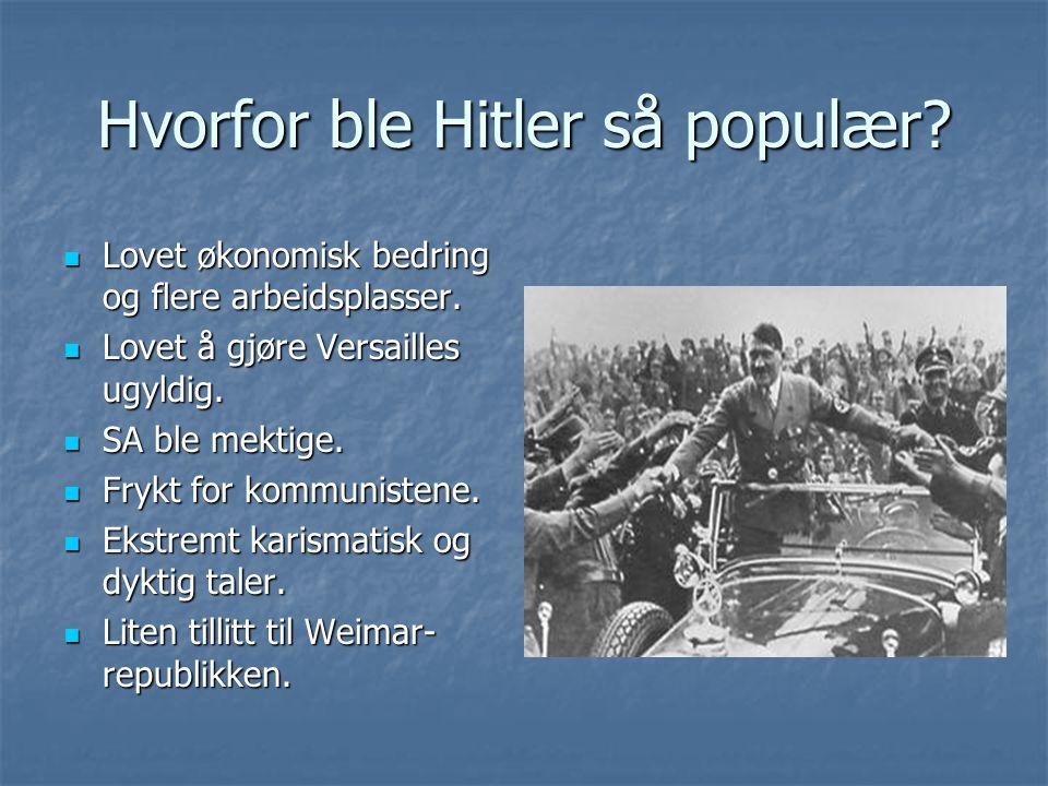 Hvorfor ble Hitler så populær