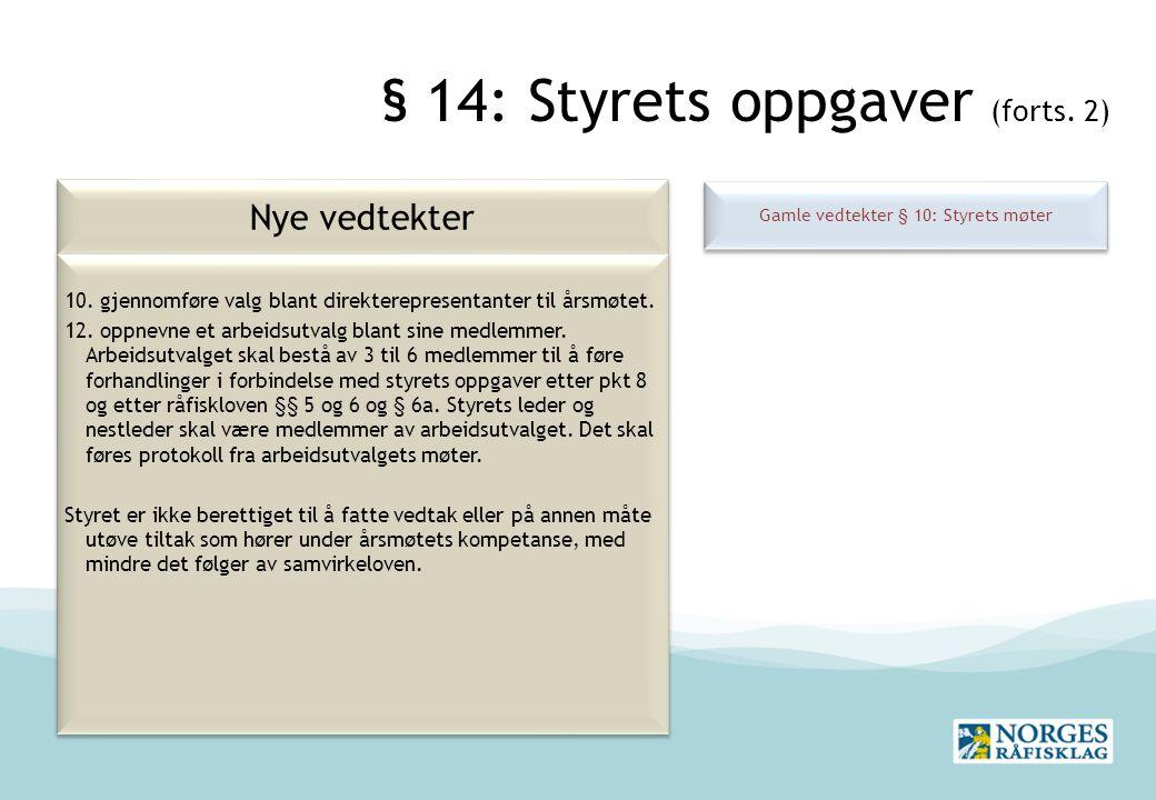 § 14: Styrets oppgaver (forts. 2)