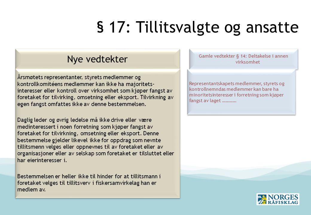 § 17: Tillitsvalgte og ansatte