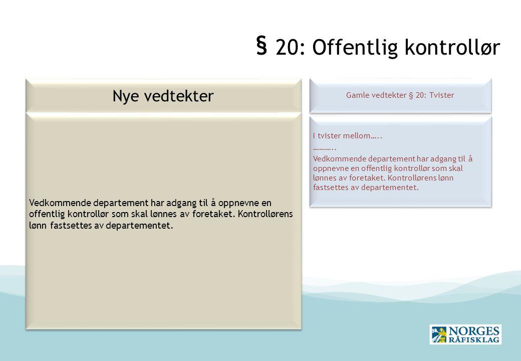 § 20: Offentlig kontrollør
