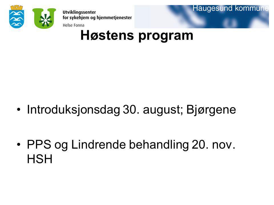 Høstens program Introduksjonsdag 30. august; Bjørgene