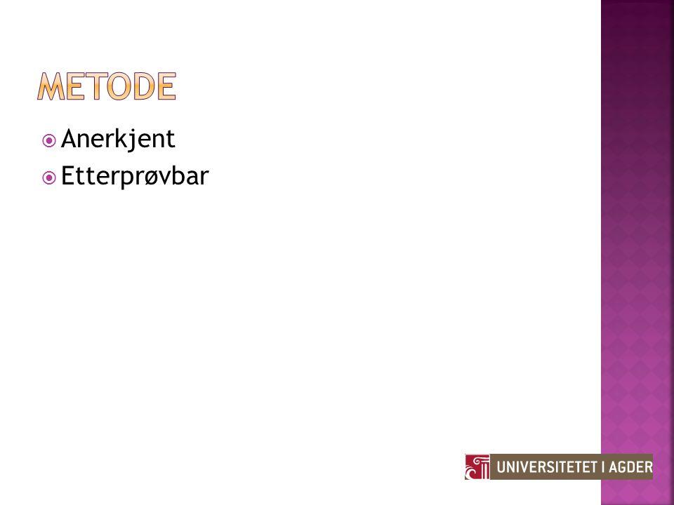 Metode Anerkjent Etterprøvbar