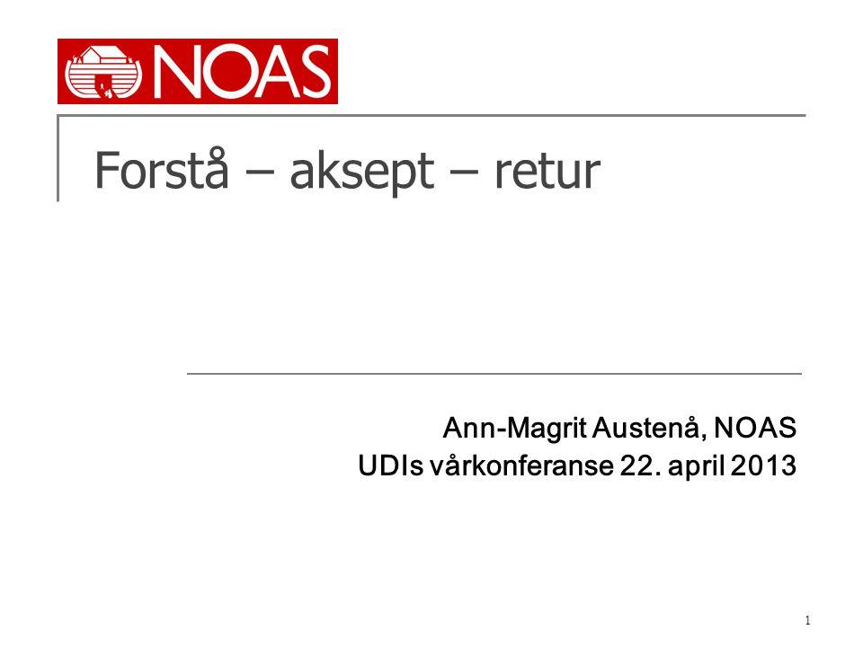 Ann-Magrit Austenå, NOAS UDIs vårkonferanse 22. april 2013