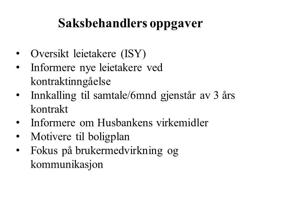 Saksbehandlers oppgaver