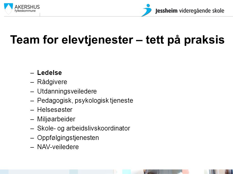 Team for elevtjenester – tett på praksis