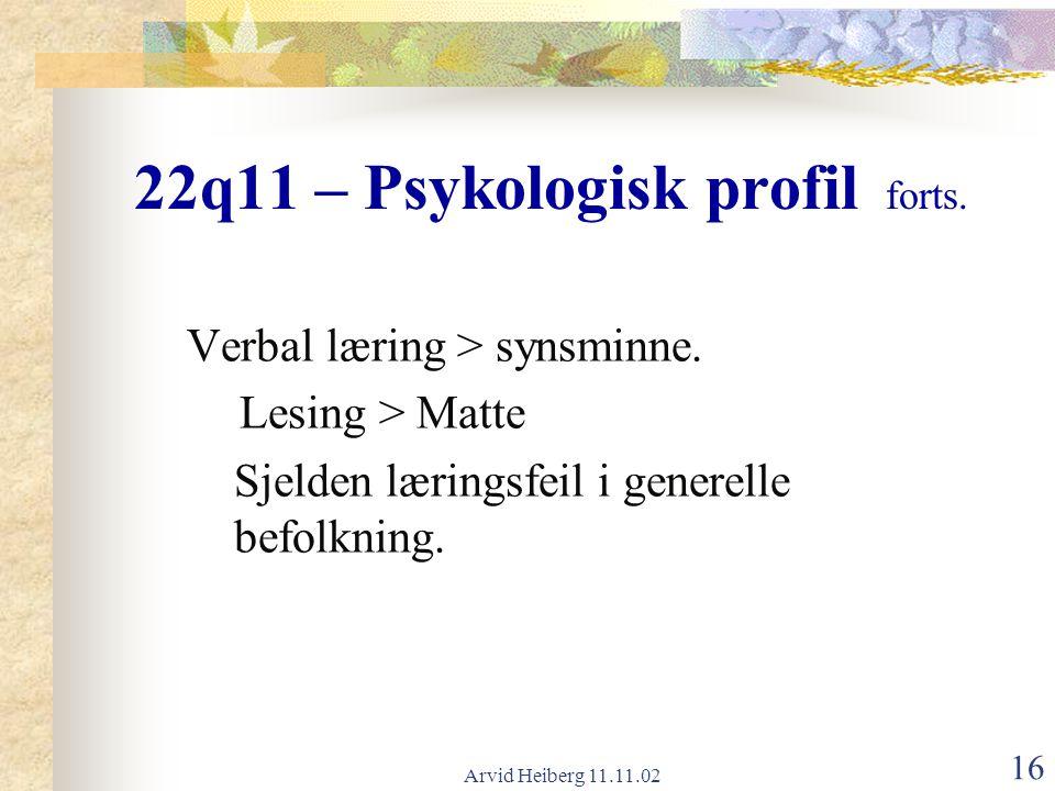 22q11 – Psykologisk profil forts.