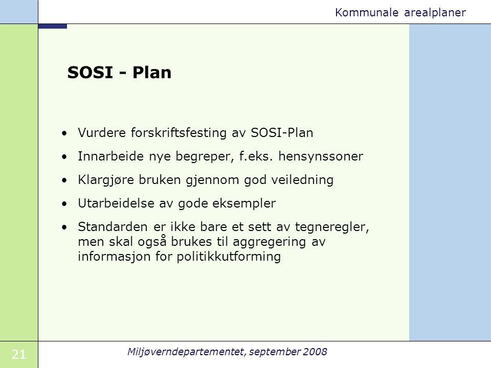 SOSI - Plan Vurdere forskriftsfesting av SOSI-Plan