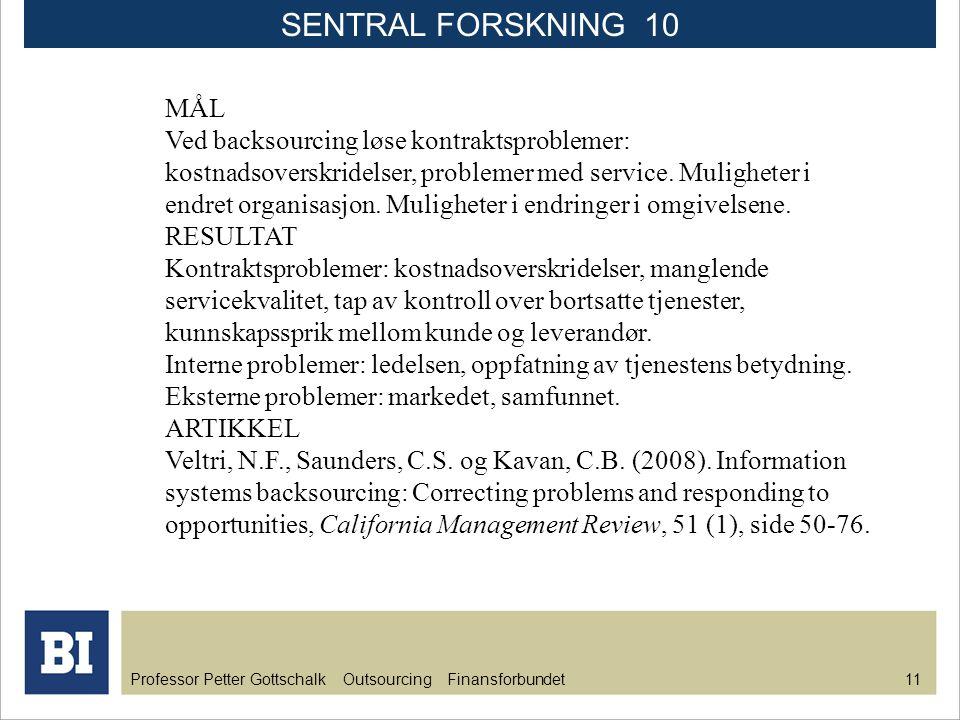 SENTRAL FORSKNING 10 MÅL.
