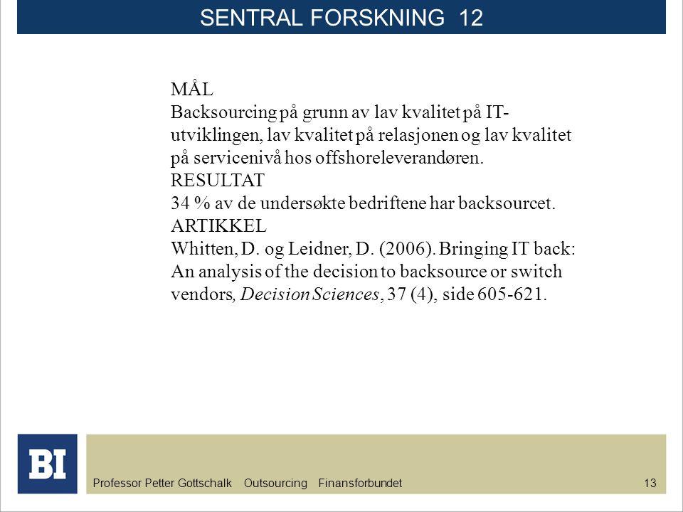 SENTRAL FORSKNING 12 MÅL.