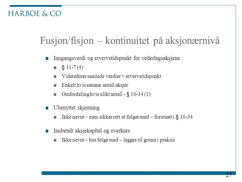 Fusjon/fisjon – kontinuitet på aksjonærnivå