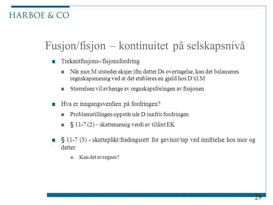 Fusjon/fisjon – kontinuitet på selskapsnivå