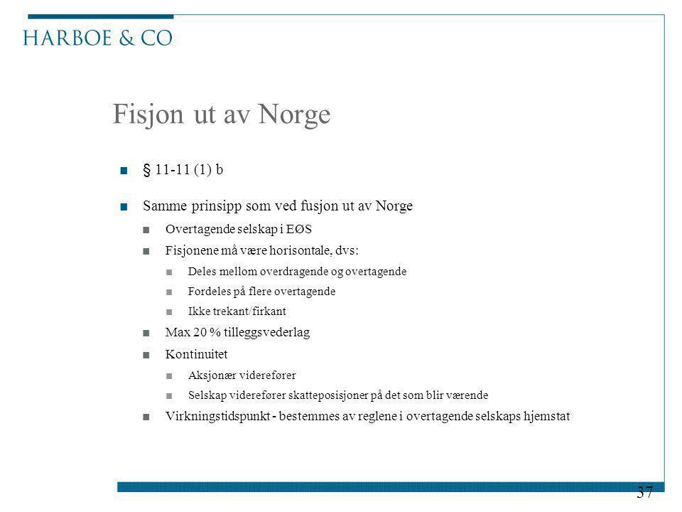 Fisjon ut av Norge § 11-11 (1) b