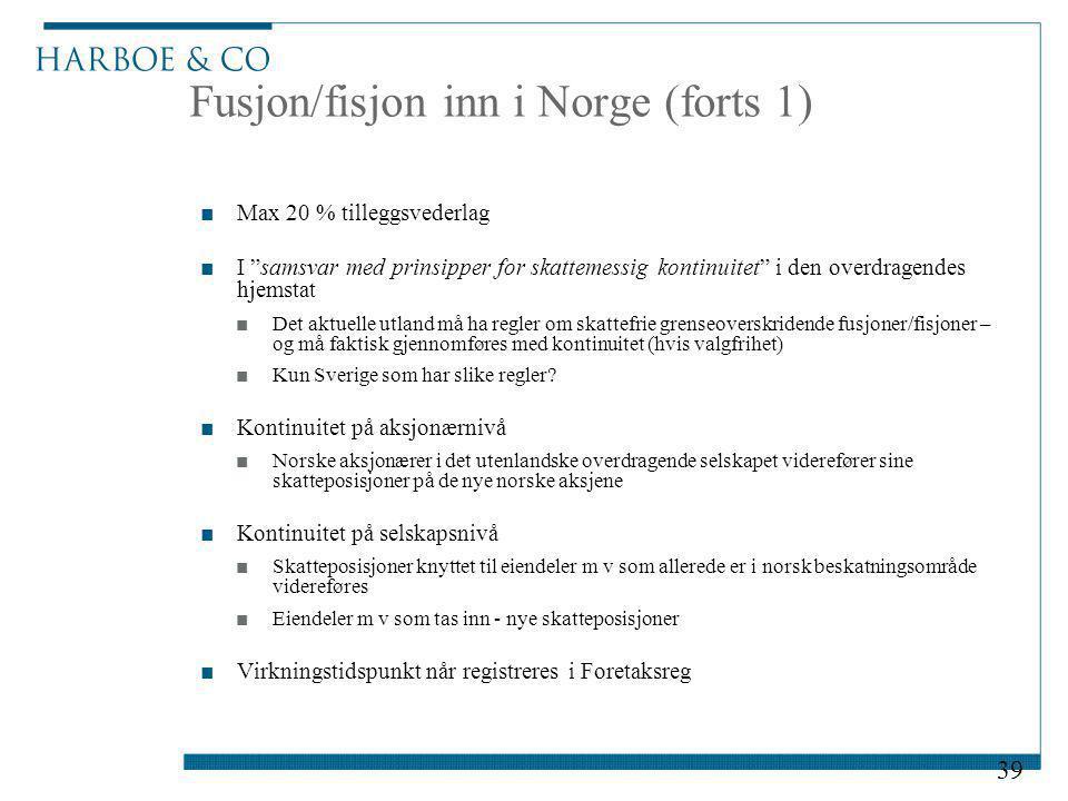 Fusjon/fisjon inn i Norge (forts 1)