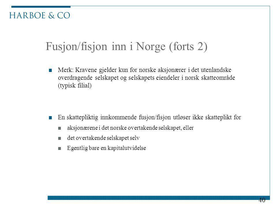 Fusjon/fisjon inn i Norge (forts 2)