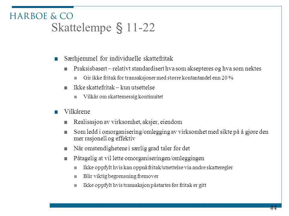 Skattelempe § 11-22 Særhjemmel for individuelle skattefritak Vilkårene