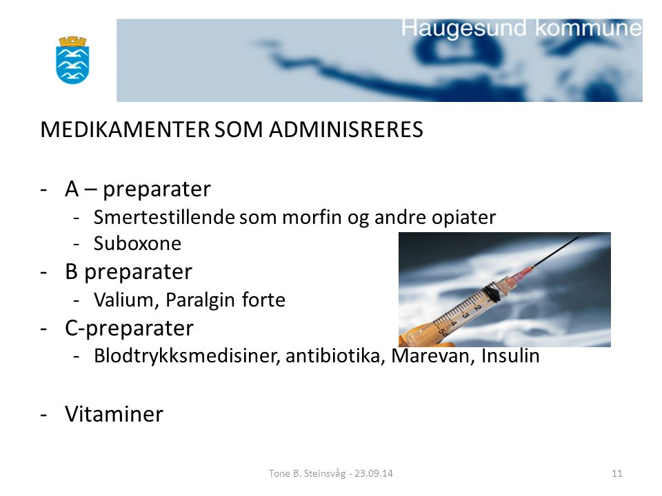 MEDIKAMENTER SOM ADMINISRERES A – preparater