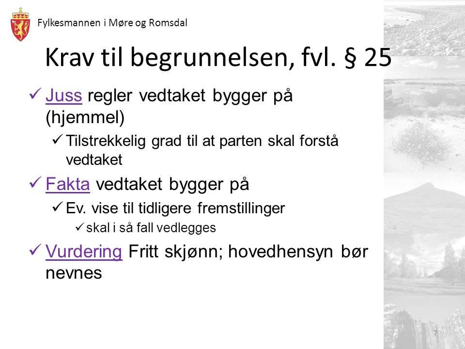 Krav til begrunnelsen, fvl. § 25