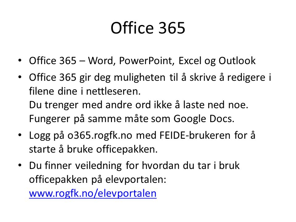 Office 365 Office 365 – Word, PowerPoint, Excel og Outlook