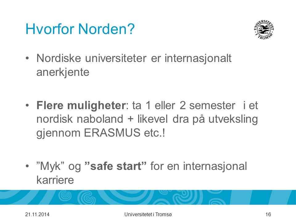 Hvorfor Norden Nordiske universiteter er internasjonalt anerkjente