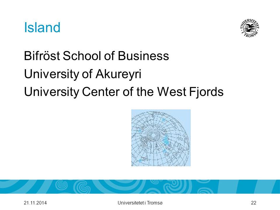 Island Bifröst School of Business University of Akureyri