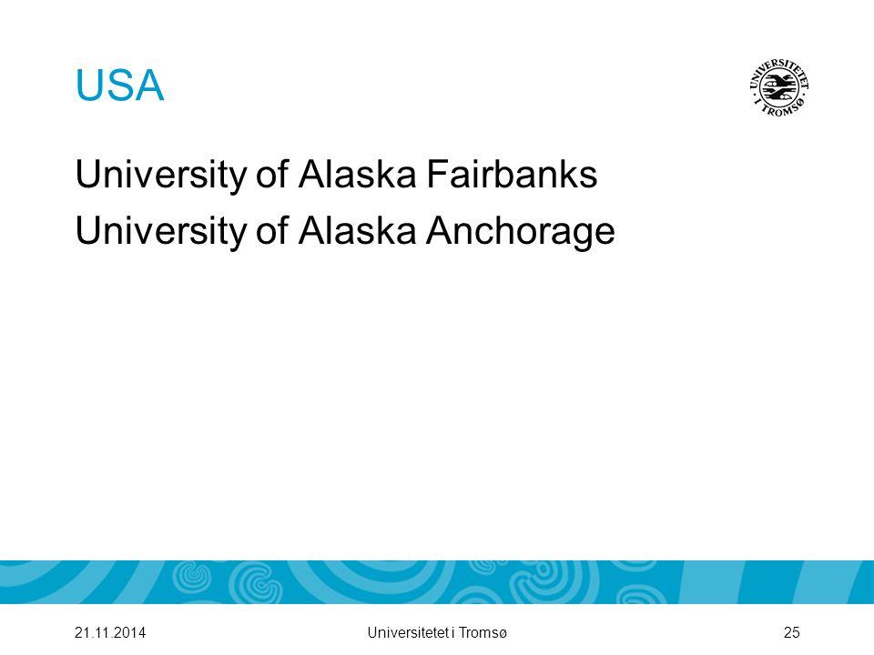 USA University of Alaska Fairbanks University of Alaska Anchorage