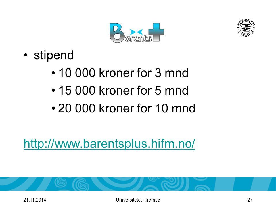 stipend 10 000 kroner for 3 mnd 15 000 kroner for 5 mnd