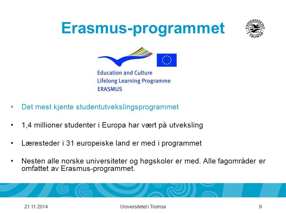 Erasmus-programmet Det mest kjente studentutvekslingsprogrammet