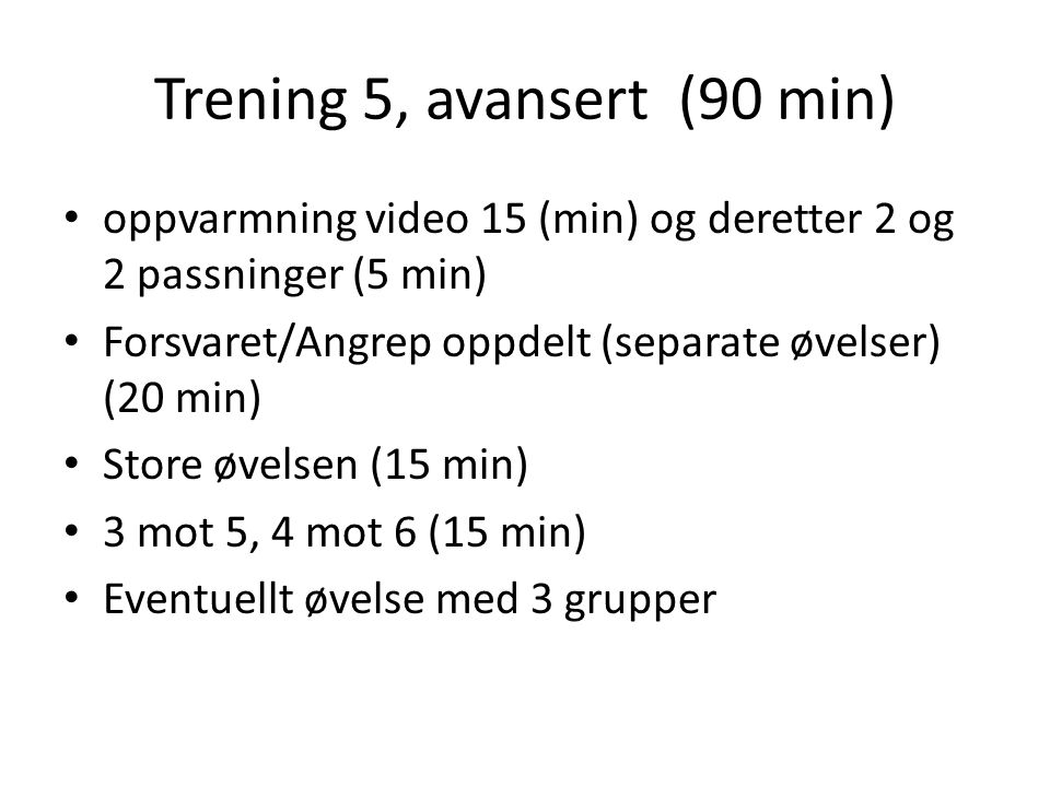Trening 5, avansert (90 min)
