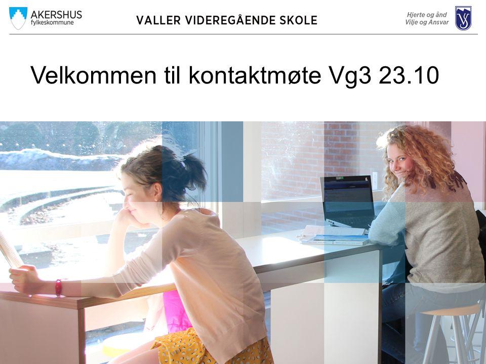 Velkommen til kontaktmøte Vg3 23.10