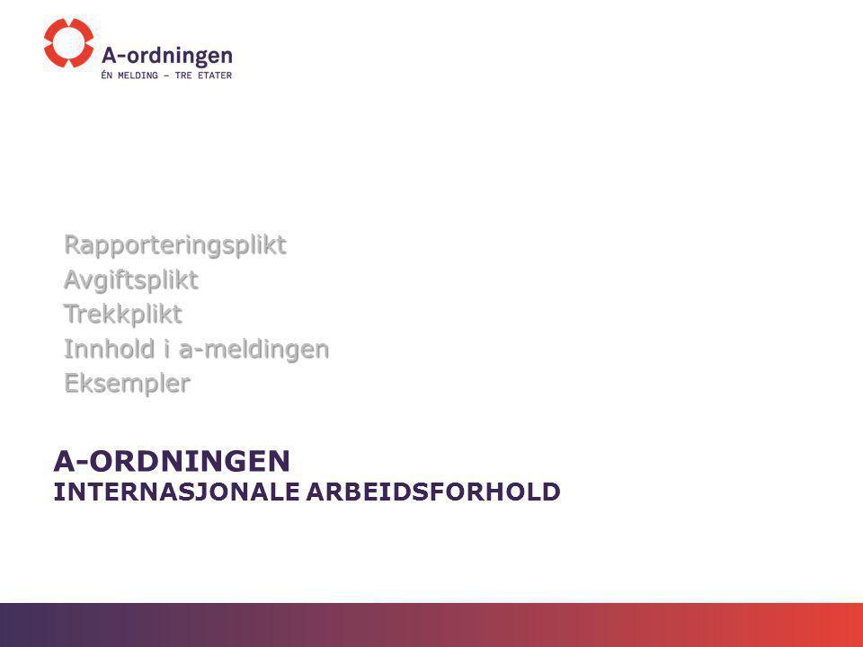 A-ordningen internasjonale arbeidsforhold