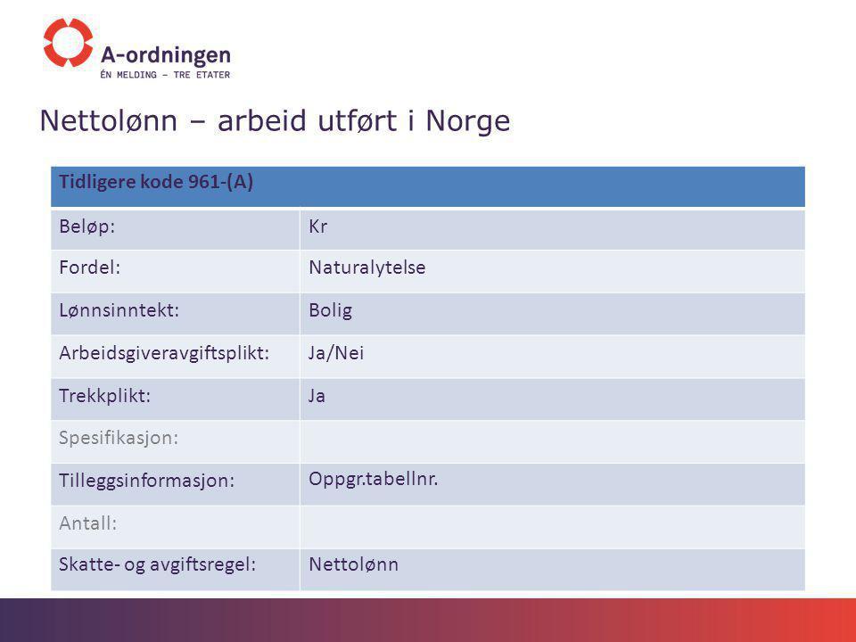 Nettolønn – arbeid utført i Norge