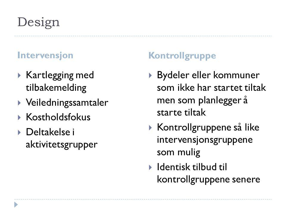 Design Kartlegging med tilbakemelding Veiledningssamtaler