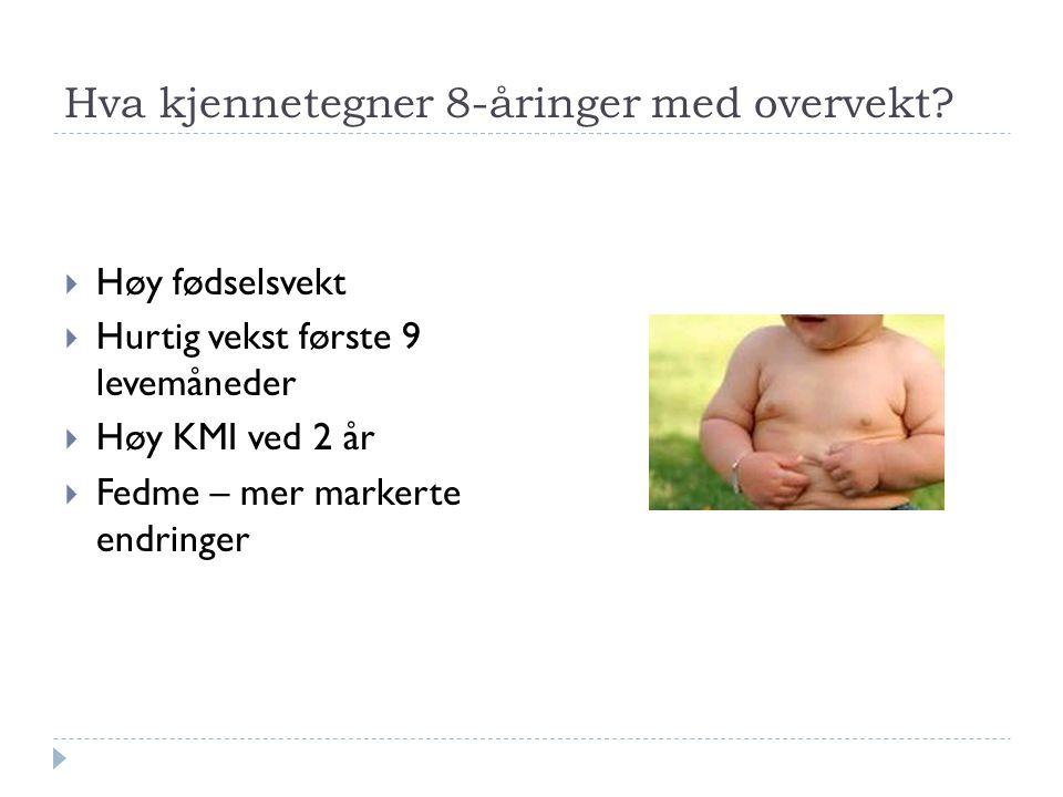 Hva kjennetegner 8-åringer med overvekt