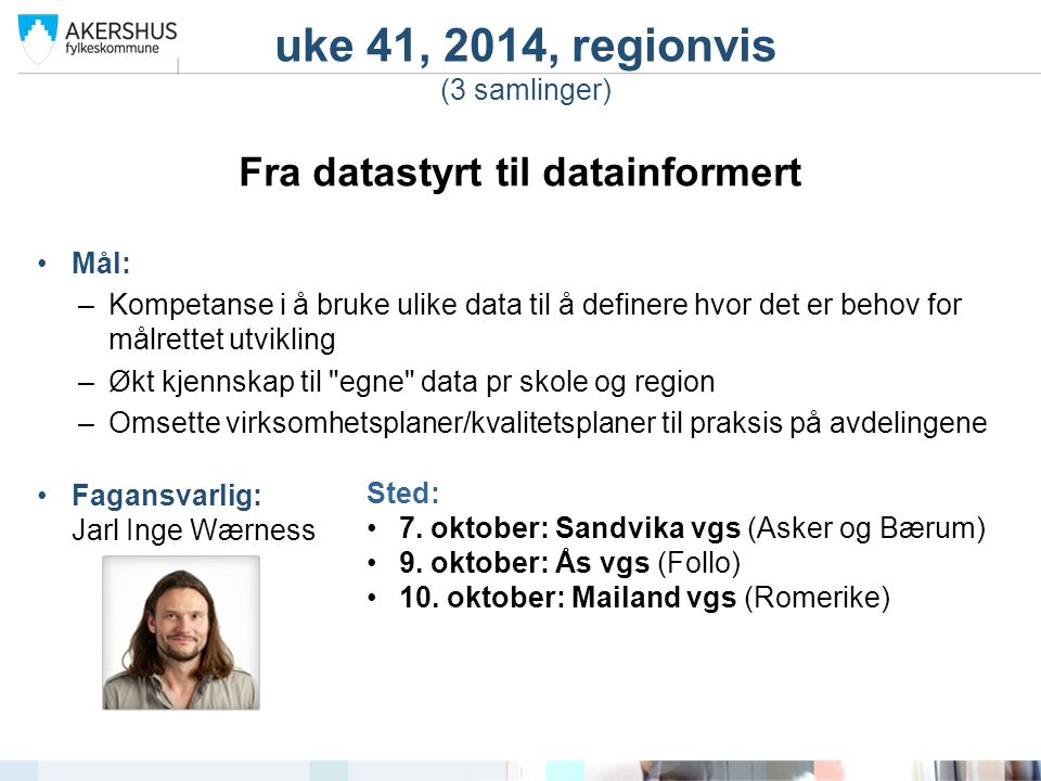 uke 41, 2014, regionvis (3 samlinger)