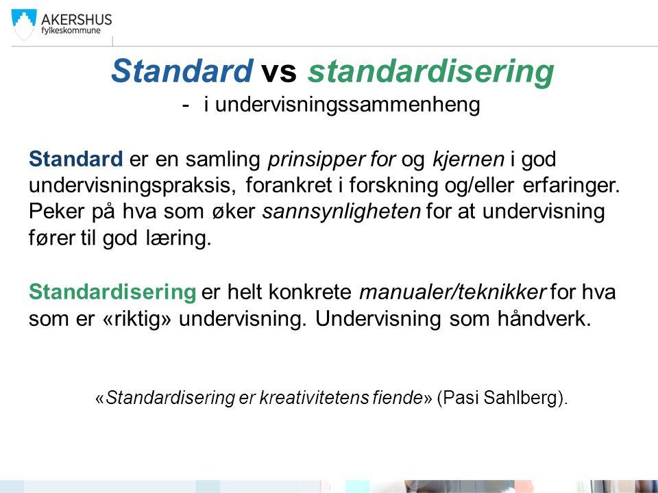 Standard vs standardisering