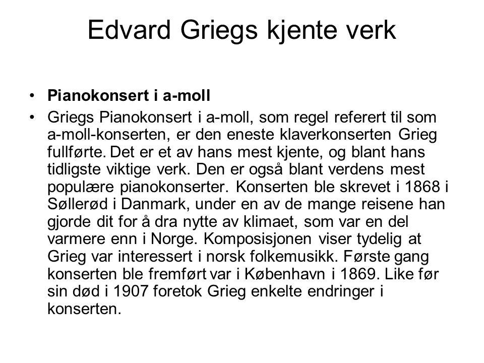 Edvard Griegs kjente verk