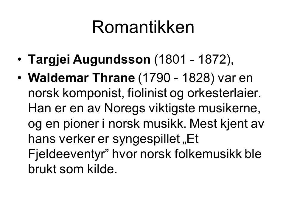 Romantikken Targjei Augundsson (1801 - 1872),