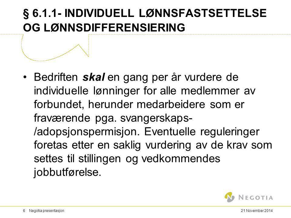 § 6.1.1- INDIVIDUELL LØNNSFASTSETTELSE OG LØNNSDIFFERENSIERING