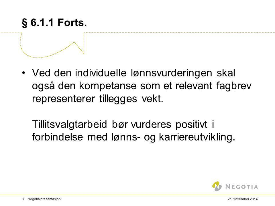 § 6.1.1 Forts.